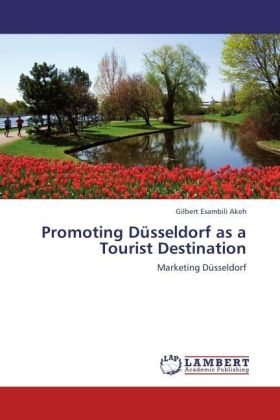 Promoting Düsseldorf as a Tourist Destination - Marketing Düsseldorf