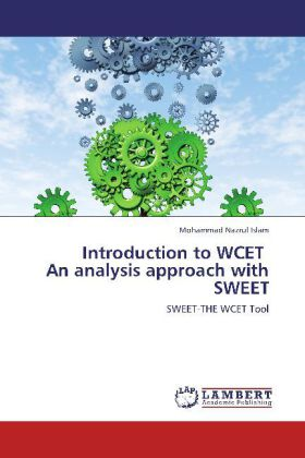 Introduction to WCET An analysis approach with SWEET - SWEET-THE WCET Tool