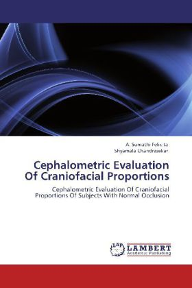 Cephalometric Evaluation Of Craniofacial Proportions - Cephalometric Evaluation Of Craniofacial Proportions Of Subjects With Normal Occlusion