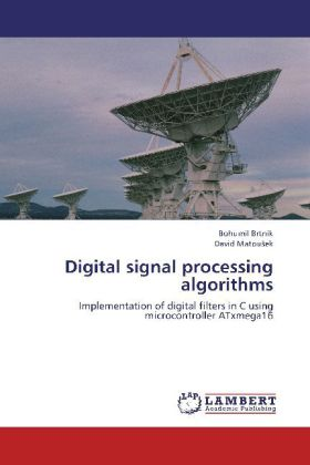 Digital signal processing algorithms - Implementation of digital filters in C using microcontroller ATxmega16