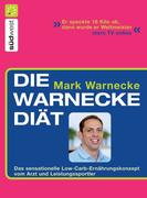 Mark Warnecke: Die Warnecke Diät