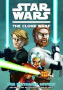 Gilroy, Henry: Star Wars: The Clone Wars (Comic zur TV-Serie) Bd. 01