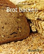Martin, Müller: Brot backen