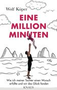 Wolf Küper: Eine Million Minuten