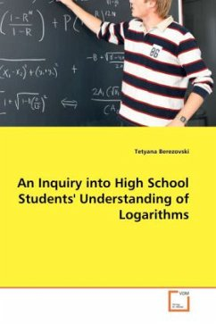 An Inquiry into High School Students' Understanding of Logarithms - Berezovski, Tetyana