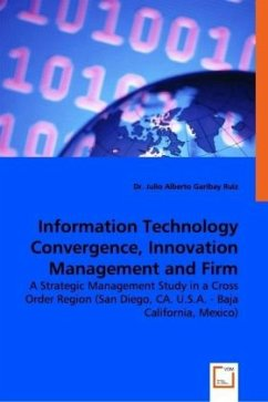 Information Technology Convergence, Innovation Management and Firm Performance - Garibay Ruiz, Julio A.