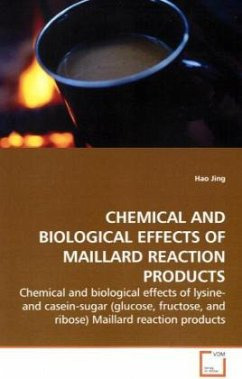CHEMICAL AND BIOLOGICAL EFFECTS OF MAILLARD REACTION PRODUCTS - Jing, Hao