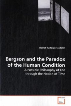 Bergson and the Paradox of the Human Condition - Kurto lu Ta delen, Demet