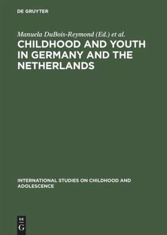 Childhood and Youth in Germany and The Netherlands: Transitions and Coping Strategies of Adolescents (International Studies on Childhood and Adolescence)