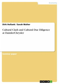 Cultural Clash and Cultural Due Diligence at DaimlerChrysler - Hollank, Dirk Walter, Sarah