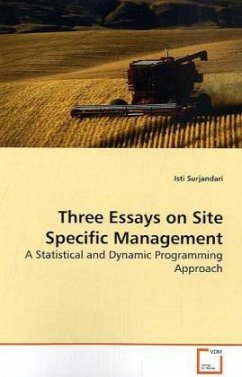 Three Essays on Site Specific Management - Surjandari, Isti