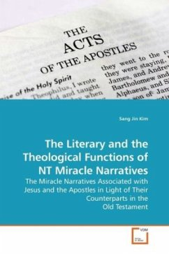 The Literary and the Theological Functions of NT Miracle Narratives - Kim, Sang Jin