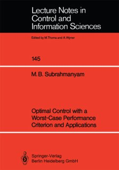 Optimal Control with a Worst-Case Performance Criterion and Applications - Subrahmanyam, M. Bala