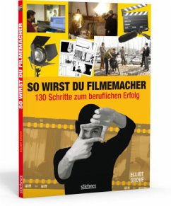 So wirst du Filmemacher - Grove, Elliot