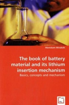 The book of battery material and its lithium insertion mechanism - Minakshi, Manickam