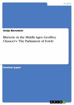 Rhetoric in the Middle Ages: Geoffrey Chaucer's 'The Parliament of Fowls'