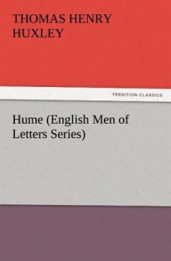 Hume (English Men of Letters Series) - Huxley, Thomas H.