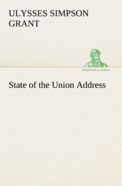State of the Union Address - Grant, Ulysses S.