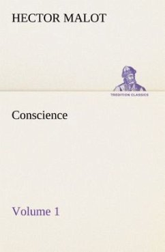 Conscience - Volume 1 - Malot, Hector