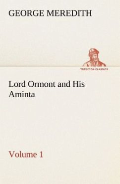Lord Ormont and His Aminta - Volume 1 - Meredith, George