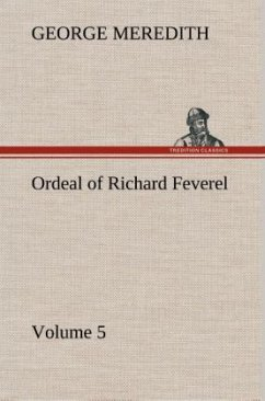 Ordeal of Richard Feverel - Volume 5 - Meredith, George
