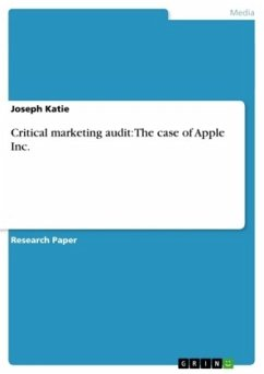 Critical marketing audit: The case of Apple Inc.