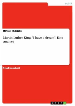 Martin Luther King: ´´I have a dream´´. Eine Analyse (eBook, PDF) - Thomas, Ulrike