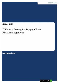 IT-Unterstützung im Supply Chain Risikomanagement - Gül, Oktay