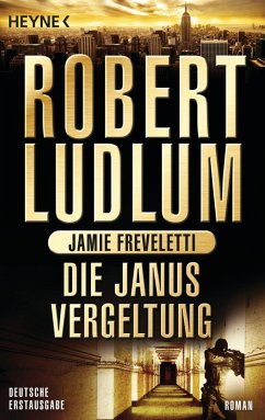 Die Janus-Vergeltung / Covert One Bd.9 (eBook, ePUB) - Ludlum, Robert; Freveletti, Jamie