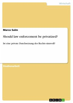 Should law enforcement be privatized?