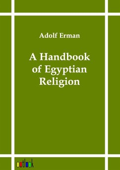 A Handbook of Egyptian Religion - Erman, Adolf