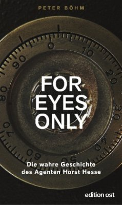 »For eyes only« - Böhm, Peter