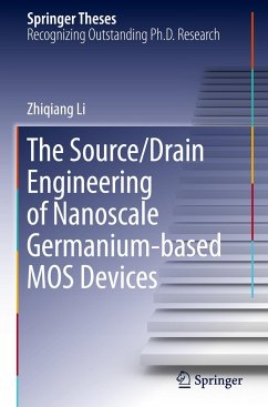 The Source/Drain Engineering of Nanoscale Germanium-based MOS Devices - Li, Zhiqiang