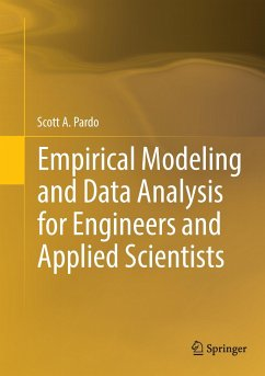 Empirical Modeling and Data Analysis for Engineers and Applied Scientists - Pardo, Scott; Pardo, Yehudah