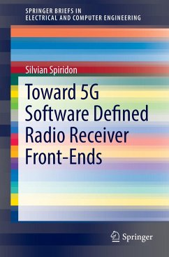 Toward 5G Software Defined Radio Receiver Front-Ends - Spiridon, Silvian