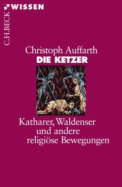 Die Ketzer (eBook, ePUB) - Auffarth, Christoph