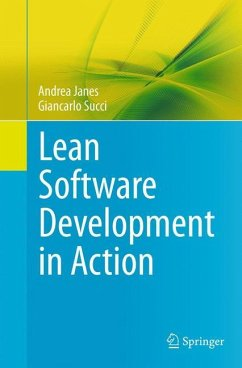 Lean Software Development in Action - Janes, Andrea; Succi, Giancarlo