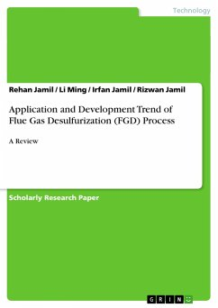Application and Development Trend of Flue Gas Desulfurization (FGD) Process - Jamil, Rehan Ming, Li Jamil, Irfan Jamil, Rizwan
