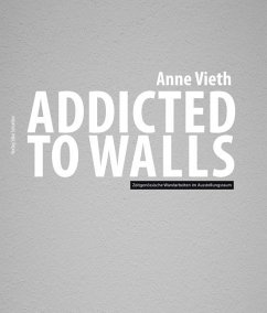 Addicted to walls