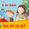 Was hör ich da? In der Schule (MP3-Download) - Bielfeldt, Rainer; Senn, Otto