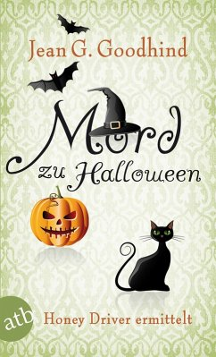 Mord zu Halloween / Honey Driver ermittelt Bd.10 (eBook, ePUB) - Goodhind, Jean G.