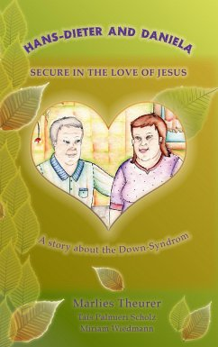 Hans - Dieter and Daniela - Secure in the Love of Jesus - Theurer, Marlies