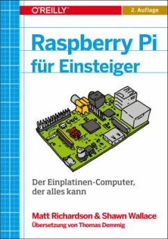 Raspberry Pi für Einsteiger - Richardson, Matt; Wallace, Shawn