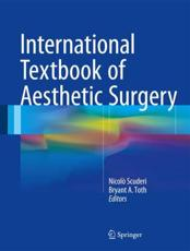 International Textbook of Aesthetic Surgery 2016 - Scuderi, Nicol�� (EDT)/ Toth, Bryant A. (EDT)