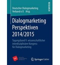 Dialogmarketing Perspektiven 2014/2015 - Deutscher Dialogmarketing Verband E V