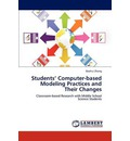 Exploring Middle School Science Students' Computer-Based Modeling Practices and Their Changes Over Time - Zhang Baohui