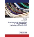 Environmental Monitoring & Ohs Conditions Evaluation of Textile Mill - Hamid Almas