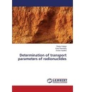 Determination of Transport Parameters of Radionuclides - Palagyi
