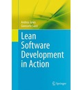 Lean Software Development in Action - Andrea Janes