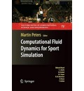 Computational Fluid Dynamics for Sport Simulation - Martin Peters
